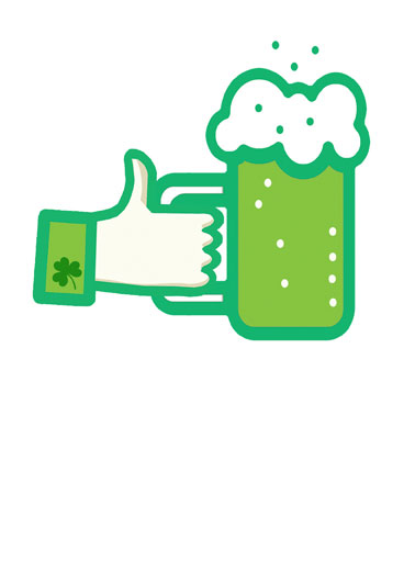 Green Beer Icon Funny St. Patrick's Day Card  Green, Beer, St., Patrick's, Day, St. Pat's, Like, Facebook, Leprechaun, Shamrock, Funny, Cute, clover, Mug, Thumb, Wishing, ye Here's wishing ye a Happy St. Patrick's Day!